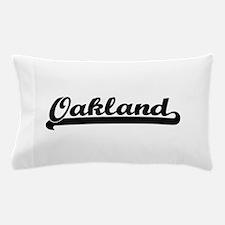 I love Oakland California Pillow Case