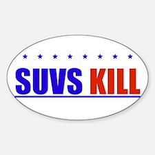 ANTI-SUV SUVS KILL STICKER