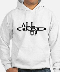 Caked Up Hoodie