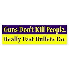 Guns Don't Kill People Bumper Bumper Sticker