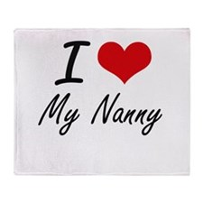 I Love My Nanny Throw Blanket