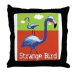 Strange Bird - Flamingo Throw Pillow