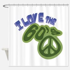 I Love the 60s Shower Curtain