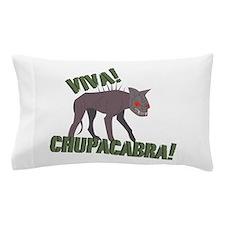 Viva Chupacabra! Pillow Case