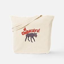 El Chupacabra! Tote Bag