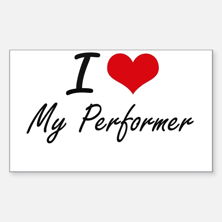 I Love My Performer Decal