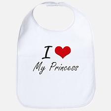 I Love My Princess Bib