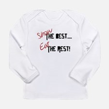 Show the Best! Long Sleeve T-Shirt
