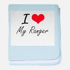 I Love My Ranger baby blanket
