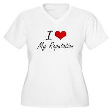 I Love My Reputation Plus Size T-Shirt