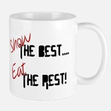 Show the Best! Mugs