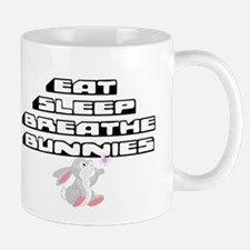 Eat, Sleep, Breathe, Bunnies Mugs