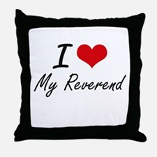 I Love My Reverend Throw Pillow