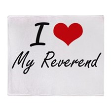 I Love My Reverend Throw Blanket