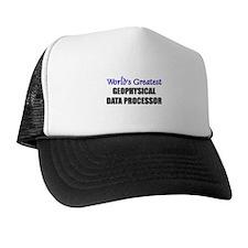 Worlds Greatest GEOPHYSICAL DATA PROCESSOR Trucker Hat