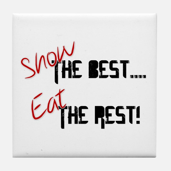 Show the Best! Tile Coaster