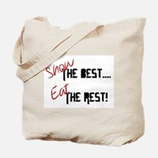 Show the Best! Tote Bag