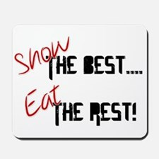 Show the Best! Mousepad