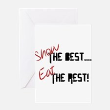 Show the Best! Greeting Cards