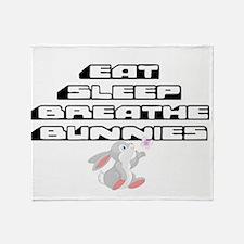 Eat, Sleep, Breathe, Bunnies Throw Blanket