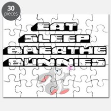 Eat, Sleep, Breathe, Bunnies Puzzle