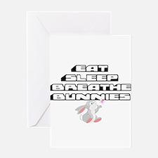 Eat, Sleep, Breathe, Bunnies Greeting Cards