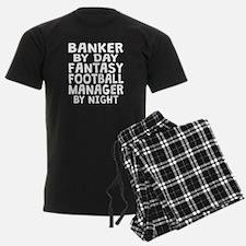 Banker Fantasy Football Manager Pajamas