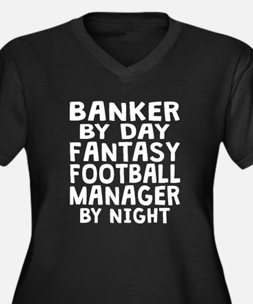 Banker Fantasy Football Manager Plus Size T-Shirt
