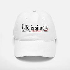 Life is Simple Baseball Baseball Cap