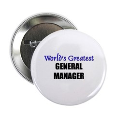 Worlds Greatest GENERAL MANAGER Button