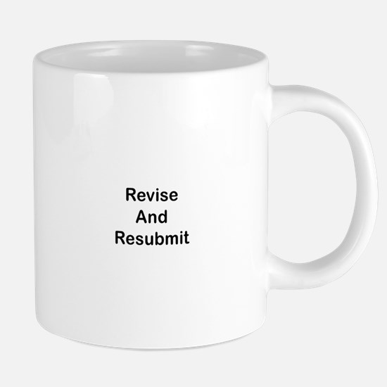 Revise and Resubmit Mugs