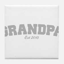 Grandpa Est 2015 Tile Coaster