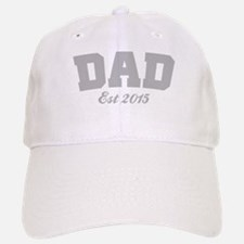 Dad Est 2015 Baseball Baseball Cap