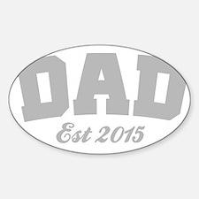 Dad Est 2015 Decal