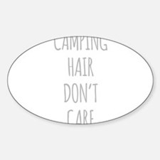 Camping Hair Dont Care Decal