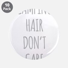 """Camping Hair Dont Care 3.5"""" Button (10 pack)"""