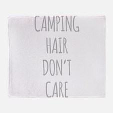 Camping Hair Dont Care Throw Blanket
