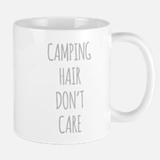 Camping Hair Dont Care Mugs