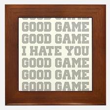 Good Game I Hate You Sports Framed Tile