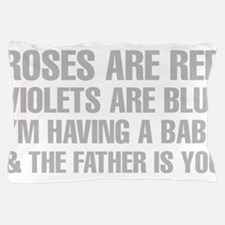 Roses Are Red And The Father Is You Poem Pillow Ca