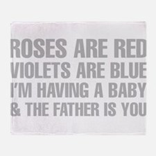 Roses Are Red And The Father Is You Poem Throw Bla
