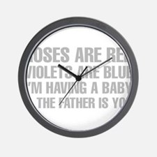 Roses Are Red And The Father Is You Poem Wall Cloc