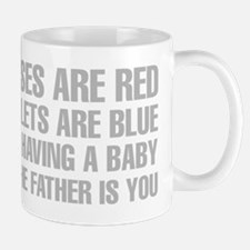 Roses Are Red And The Father Is You Poem Mugs