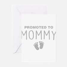 Promoted To Mommy Greeting Cards