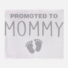 Promoted To Mommy Throw Blanket