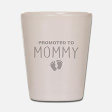 Promoted To Mommy Shot Glass