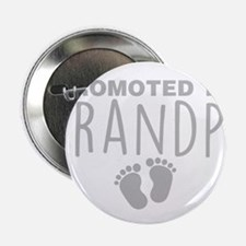 """Promoted To Grandpa 2.25"""" Button (100 pack)"""