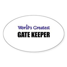 Worlds Greatest GATE KEEPER Oval Decal