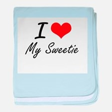 I love My Sweetie baby blanket