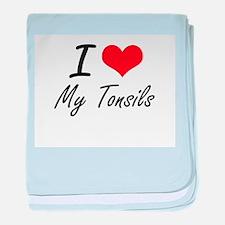 I love My Tonsils baby blanket